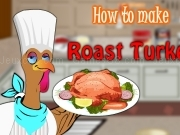 Play How to make Roast Turkey
