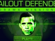 Play Bailout defender - Obama mission