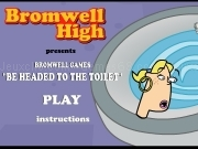 Play Bromwell high - Be headed to the toilet